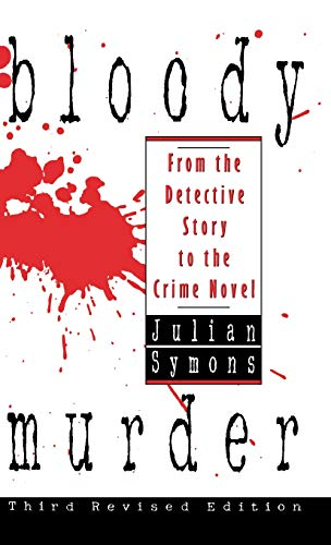 9780892964963: Bloody Murder: From the Detective Story to the Crime Novel