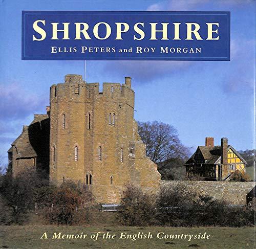 9780892965168: Shropshire: A Memoir of the English Countryside
