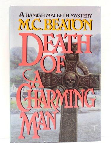 9780892965298: Death of a Charming Man (Hamish Macbeth Mysteries, No. 10)
