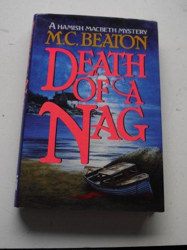 9780892965304: Death of a Nag (Hamish Macbeth Mysteries, No. 11)