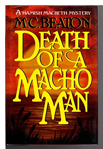 9780892965311: Death of a Macho Man (Hamish Macbeth Mysteries, No. 12)