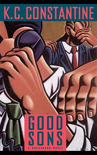 Good Sons: K. C. Constantine