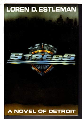 Stress (Detroit Crime Series #5): Estleman, Loren D.