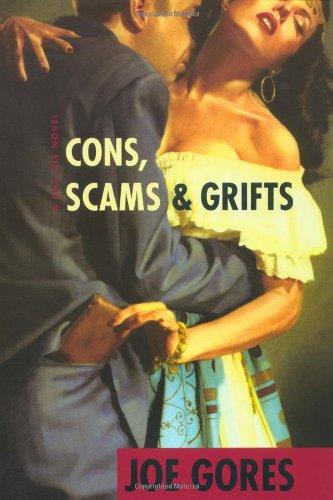Cons, Scams & Grifts: Joe Gores