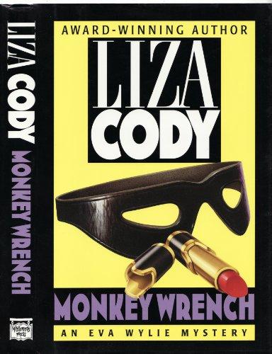 Monkey Wrench (Mint First Edition): Cody, Liz.