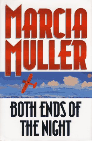 Both Ends of the Night: Muller, Marcia