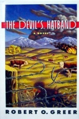 The Devil's Hatband: Greer, Robert O.