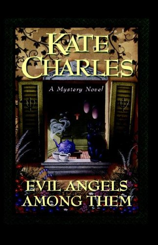 9780892966394: Evil Angels Among Them