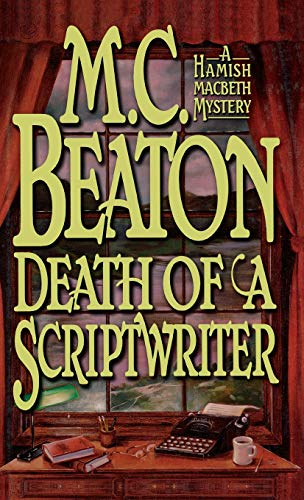 9780892966448: Death of a Scriptwriter (Hamish Macbeth Mysteries, No. 14)