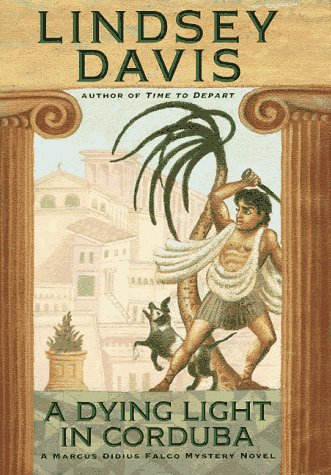 9780892966646: A Dying Light in Corduba (Marcus Didius Falco Mysteries)