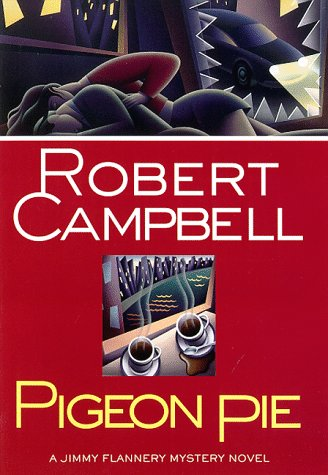 Pigeon Pie: Campbell, Robert