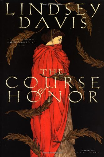 The Course of Honor: Lindsey Davis