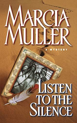 Listen to the Silence (Sharon McCone Mysteries): Marcia Muller