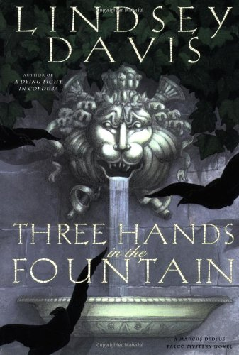 9780892966912: Three Hands in the Fountain (Marcus Didius Falco Mysteries)