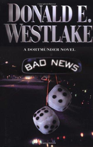 9780892967179: Bad News (Dortmunder Novels)