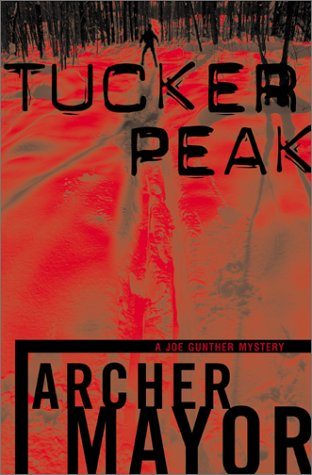 Tucker Peak (A Joe Gunther Mystery)