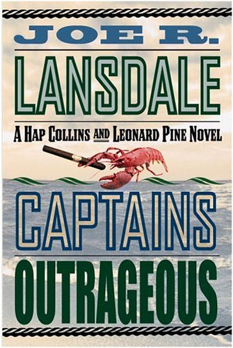 9780892967285: Captains Outrageous: A Hap Collins and Leonard Pine Novel