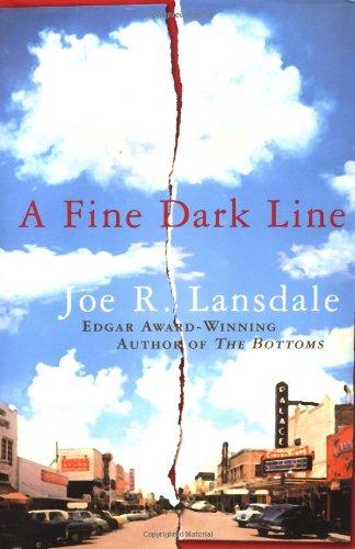 A Fine Dark Line: Lansdale, Joe R.