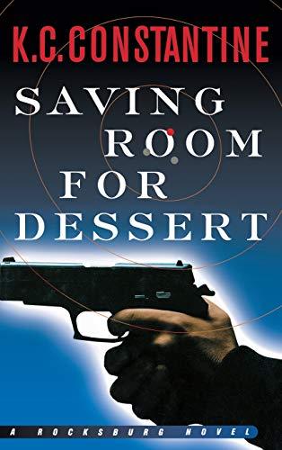 SAVING ROOM FOR DESSERT: K. C. Constantine (author)