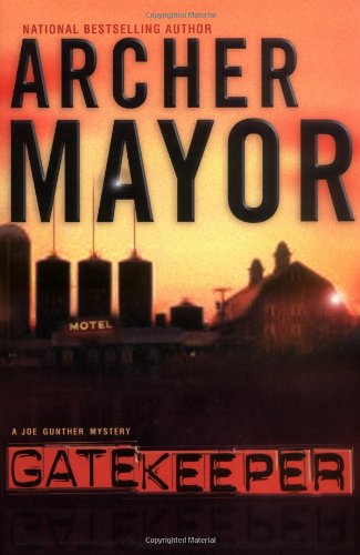 Gatekeeper: Mayor, Archer *Author SIGNED/INSCRIBED!*