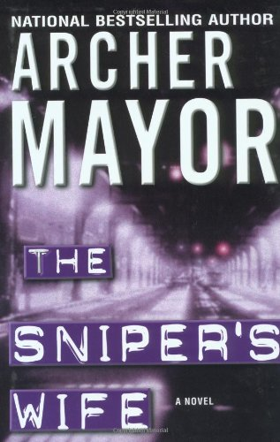 The Sniper's Wife (0892967676) by Archer Mayor