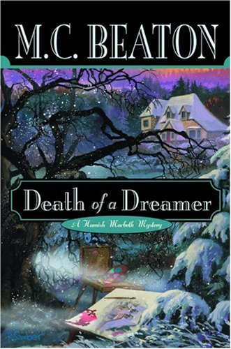 9780892967896: Death of a Dreamer (Hamish Macbeth Mysteries, No. 22)