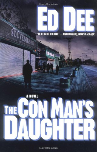The Con Man's Daughter: Dee, Ed