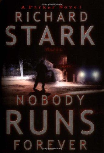 Nobody Runs Forever: Stark, Richard