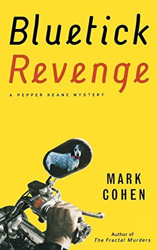 9780892968008: Blue Tick Revenge (Pepper Keane Mystery)