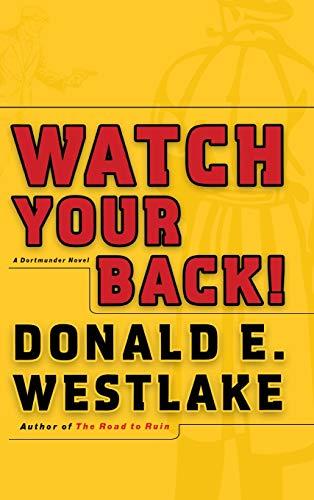 9780892968022: Watch Your Back! (Dortmunder Novels)