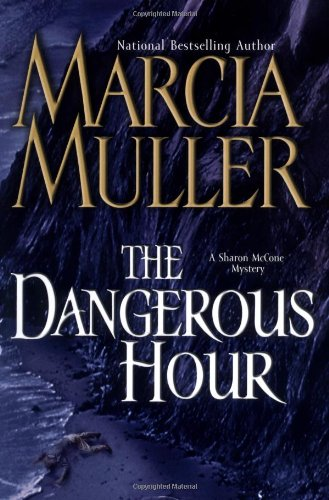 9780892968046: The Dangerous Hour: A Sharon McCone Mystery