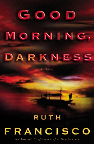 GOOD MORNING, DARKNESS (SIGNED): Francisco, Ruth