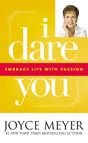 9780892968275: I Dare You: Embrace Life with Passion