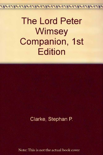 9780892968503: The Lord Peter Wimsey Companion