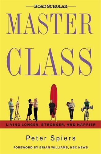 9780892968923: Master Class: Living Longer, Stronger, and Happier