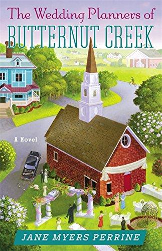 9780892969036: The Wedding Planners of Butternut Creek: A Novel