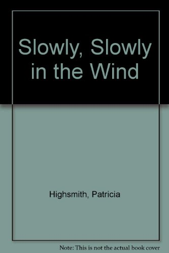 9780892969104: Slowly, Slowly in the Wind (Mysterious library)