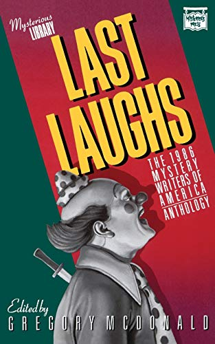 Last Laughs - the 1986 Mystery Writers of America Anthology: McDonald, Gregory