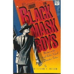 9780892969319: The Black Mask Boys: Masters in the Hard-Boiled School of Detective Fiction
