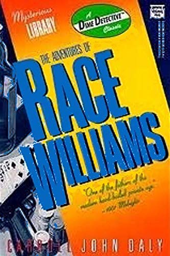 9780892969593: The Adventures of Race Williams: A Dime Detective Book (DIME DETECTIVE PULP CLASSICS)
