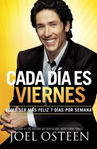 9780892969876: Cada Dia Es Viernes: Como Ser Mas Feliz 7 Dias Por Semana = Every Day a Friday