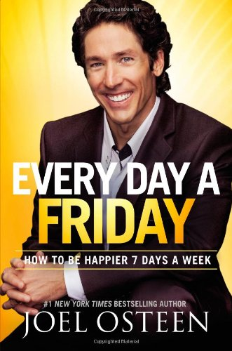 9780892969913: Every Day a Friday: How to Be Happier 7 Days a Week