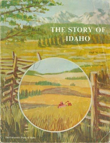 9780893010416: The story of Idaho
