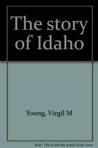 9780893010966: The story of Idaho