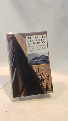 Our Promised Land: Neuberger, Richard L.