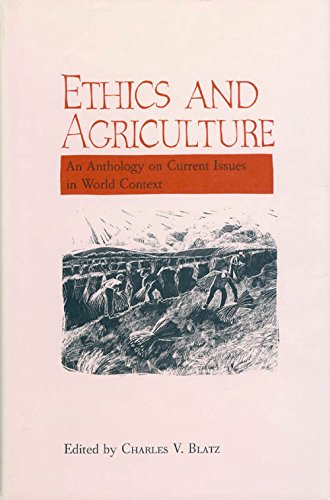9780893011338: Ethics and Agriculture: An Anthology on Current Issues in World Context