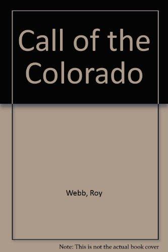9780893011611: Call of the Colorado
