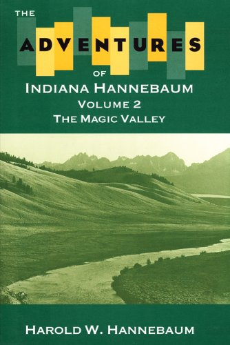 9780893011840: The Adventures of Indiana Hannebaum: Volume 2 (Vol 2) (Living the West)