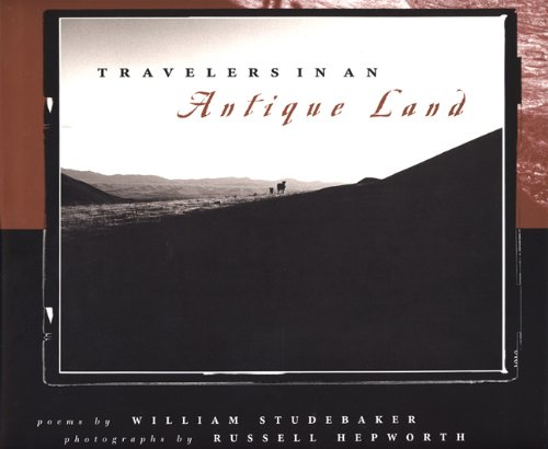 Travelers in an Antique Land (0893012033) by William Studebaker