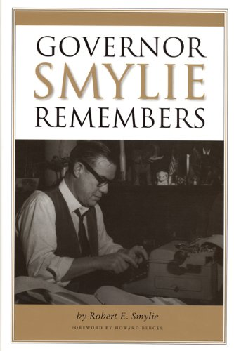 Governor Smylie Remembers: Smylie, Robert E